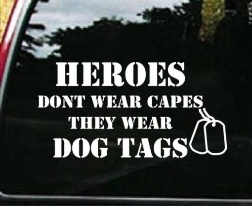 Heroes wear dog tags decal sticker