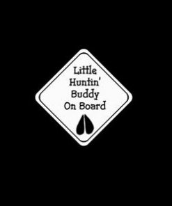 Hunting Buddy On Board Decal