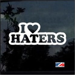 i love haters jdm decal sticker