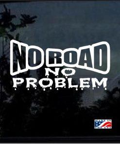 jeep no road no problem muddy decal sticker