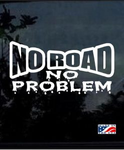 jeep no road no problem muddy decal sticker