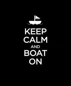 Keep Calm and Boat Window Decal