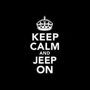 Keep Calm Jeep On Window Decal