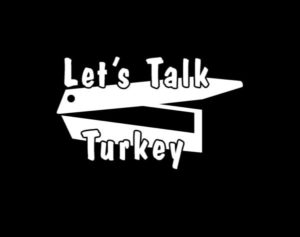 Lets Talk Turkey Call Decal Sticker