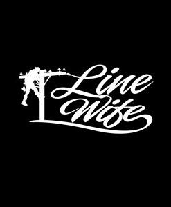 Lineman wife Line Life Window Decal