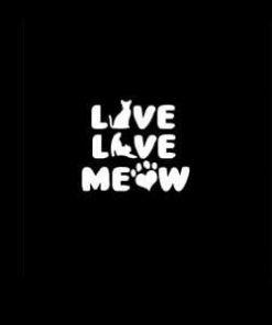 Live Love Meow Cat Window Decal