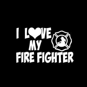 Love My Firefighter Window Decal