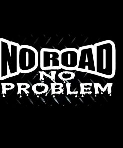 No Road No Problem Jeep Decal - https://customstickershop.us/product-category/stickers-for-cars/