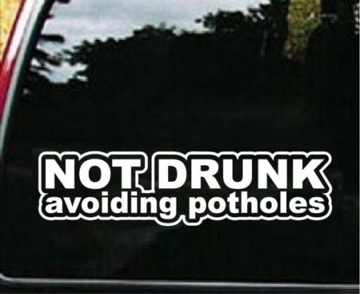 Not Drunk Avoiding Potholes Decal - https://customstickershop.us/product-category/jdm-stickers/