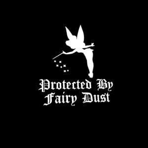 Protected by Fairy Dust Window Decal