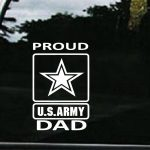 Army Proud Dad Military Window Decal Stickers