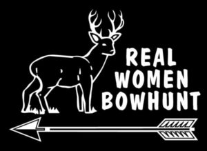 Real Women Bow Hunt Hunting Decals
