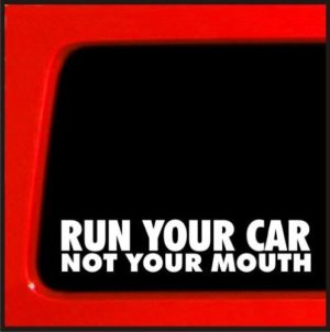 Run your car Not Mouth JDM Decal - https://customstickershop.us/product-category/jdm-stickers/