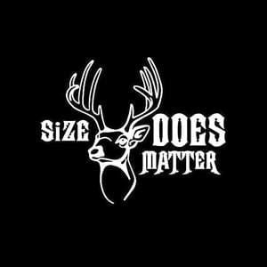 Size Matters Deer Hunting Decal
