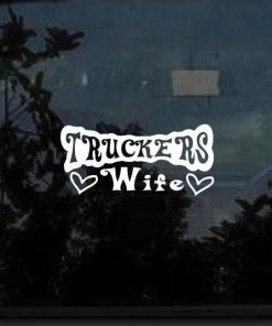 trcukers wife decal sticker