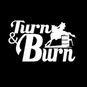 Turn and Burn Barrel Racing Decal