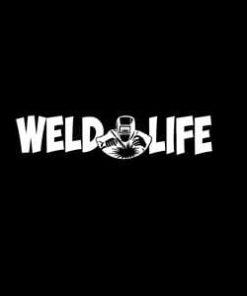 Weld Life Window Decal Sticker