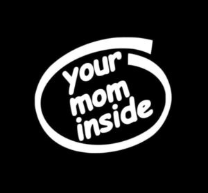 Your Mom Inside JDM Stickers - https://customstickershop.us/product-category/jdm-stickers/