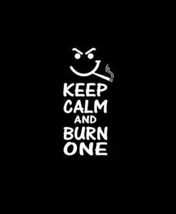 Keep Calm and Burn One Decal Sticker