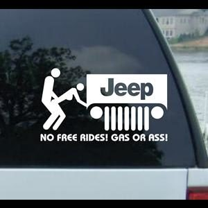 No Free Rides Gas Ass Decal Jeep