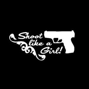 Shoot Like a Girl Window Decal a5