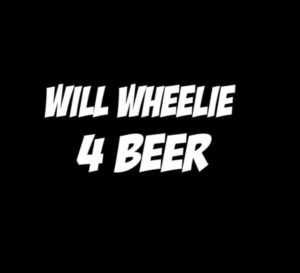 Will Wheelie for Beer JDM Sticker