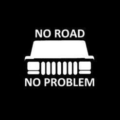 No Road No Problem Jeep Decal