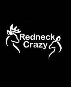 Redneck Crazy Window Decal Sticker