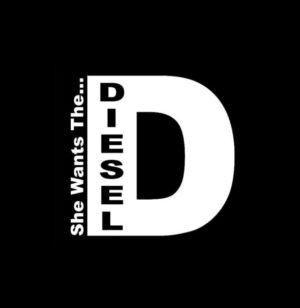 She Wants the Diesel Truck Decals