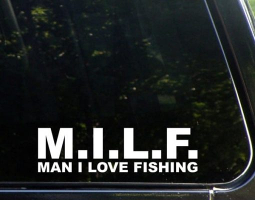 MILF man I love Fishing Funny Decal Sticker