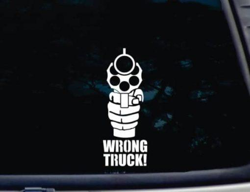 Wrong Truck Gun Pistol decal sticker