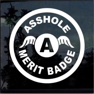 asshole merit badge decal sticker