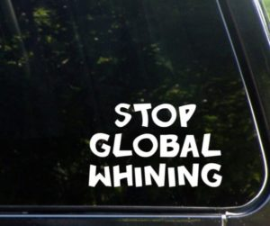 stop global whining decal sticker