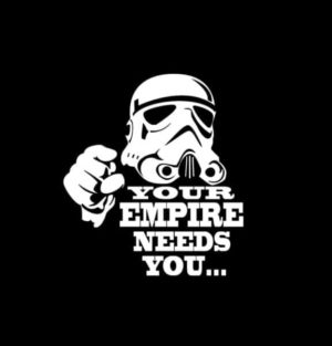 Your Empire Needs you decal sticker
