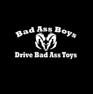 Bad Ass Boys Drive Dodge truck Decal Sticker