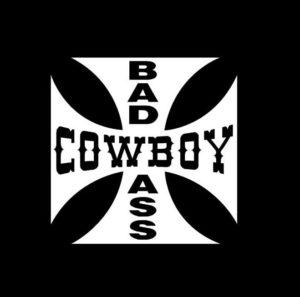 Bad Ass Cowboy Maltese Cross Decal sticker