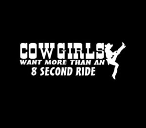 Cowgirls want more than 8 seconds decal sticker