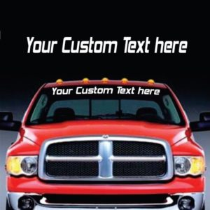 Custom Text Windshield Banner Decal Sticker