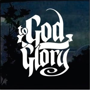 God Be the Glory Window Decal Sticker