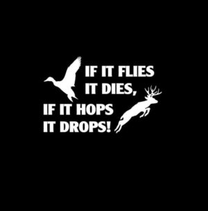 Flies Dies Hops Drops Hunting Decal Sticker