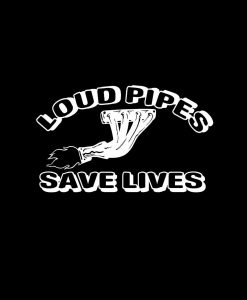 Loud Pipes Save Lives Truck Decal Sticker a2