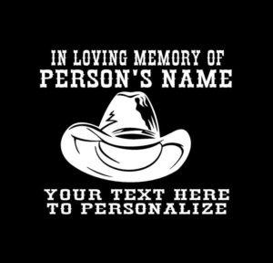 In loving Memory Decal Cowboy Hat