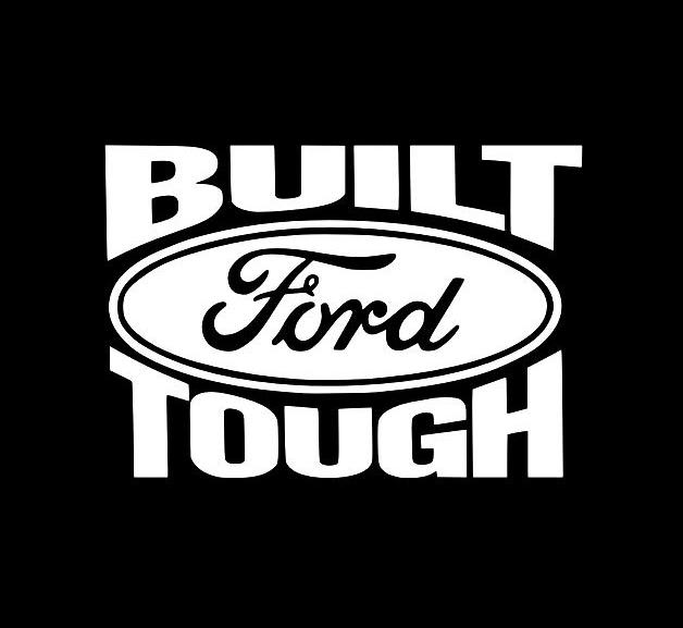 Built Ford Tough Vinyl Decal Stickers - Truck decals
