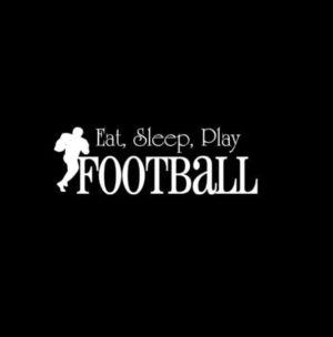 Eat Sleep Play Football Decal Sticker