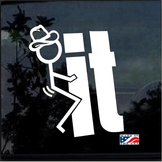 Fuck it stick figure cowboy decal sticker