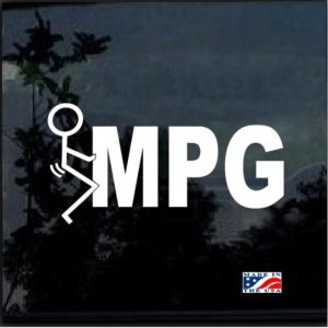 Fuck MPG Decal sticker