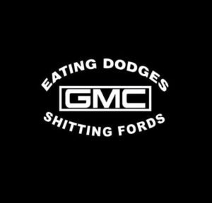 GMC eating dodges shitting fords Decal Sticker