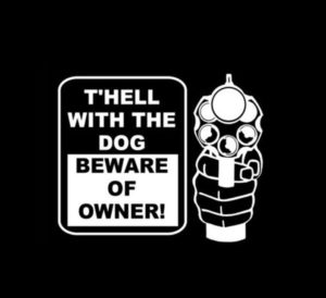 Hell with the dog beware of owner Decal
