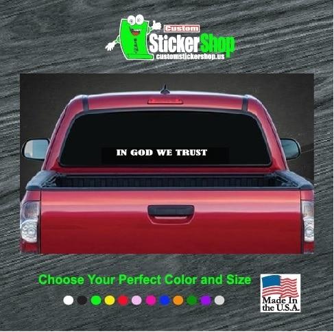 Truck Back Window Decals >> In God We Trust Rear Window Sticker