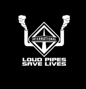Loud Pipes Save Lives International Decal Sticker